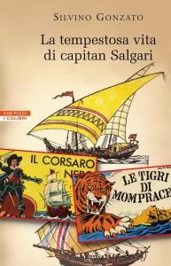 Copertina La tempestosa vita di capitan Salgari