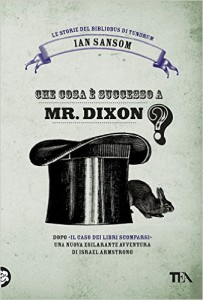 Che cose è successo a Mr. Dixon