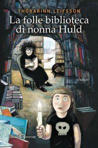 Folle biblioteca di nonna Huld, La