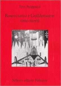 Copertina Rosencrantz e Guildenstern sono morti