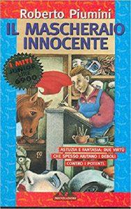 Mascheraio innocente, Il