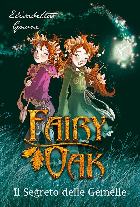 Copertina Fairy Oak. Il segreto delle gemelle