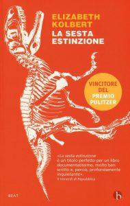 La sesta estinzione. Una storia innaturale