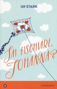 Sai fischiare, Johanna?